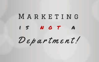 Marketing is not a department!